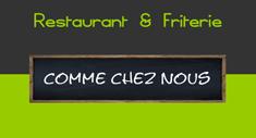Comme Chez Nous - Restaurant et friterie